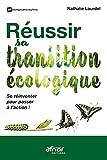 Réussir sa transition écologique