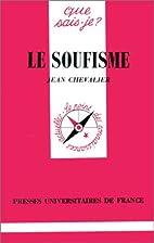Le soufisme by Jean Chevalier