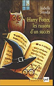 Harry Potter: les raisons d'un succès –…