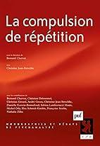 La compulsion de répétition by Chervet…