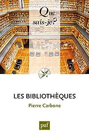 Les bibliothèques af Pierre Carbone