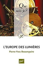 L'Europe des Lumières de Pierre-Yves…