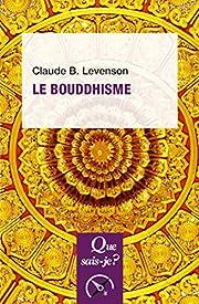 Le bouddhisme – tekijä: Claude B.…