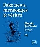 Fake news, mensonges & vérités
