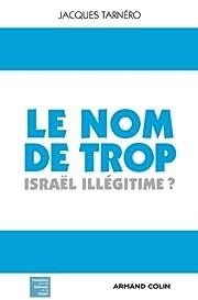 Le nom de trop: Israël…