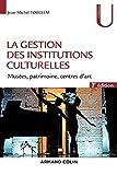 La gestion des institutions culturelles