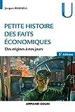 Petite histoire des faits économiques