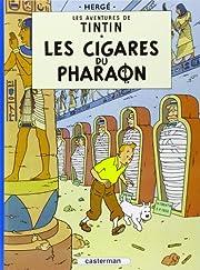 Les Cigares Du Pharaon: Les Aventures De…