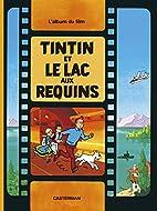Tintin Et Le Lac Aux Requins (French…