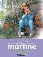 Je Commence a Lire Avec Martine: Martine…