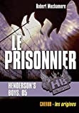 Henderson's boys. 5, Le prisonnier