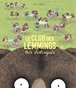 Le club des lemmings très distingués - Julie Colombet