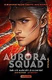 Aurora squad.