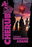 Cherub. 17, Commando Adams