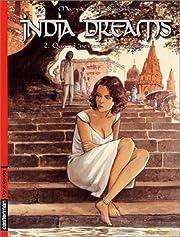 India Dreams, tome 2 : Quand revient la…