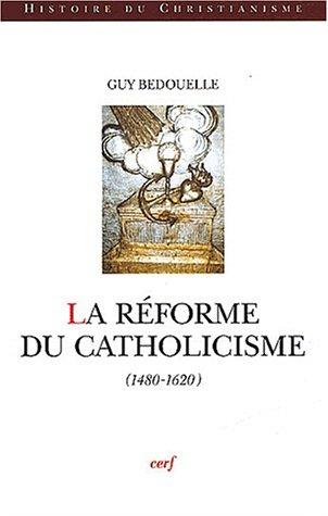 La Réforme du catholicisme
