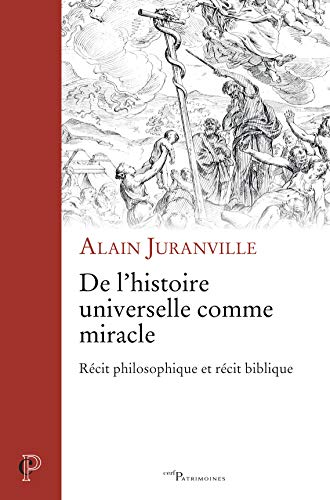 De l'histoire universelle comme miracle