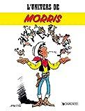 L'Univers de Morris / par Philippe Mellot