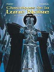 Les Chroniques de la Lune noire, tome 8 : Le…