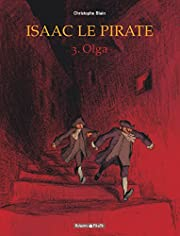 Isaac le pirate, tome 3 : Olga por…