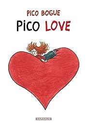 Pico Bogue, tome 4 : Pico love de Alexis…