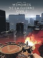 Mémoires de la Guerre civile - tome 1…
