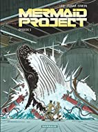 Mermaid Project. Band 5: Episode 5 by Leo
