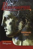 Philosophie, terminales L, ES, S by…