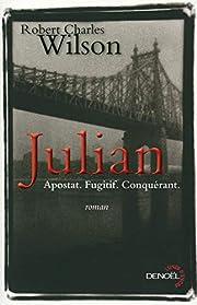 Julian: roman av Robert Charles Wilson