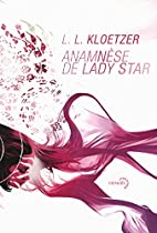 Anamnèse de Lady Star by L. L.…