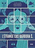 L'étrange cas Barbora Š.