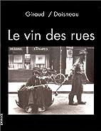Le vin des rues by Robert Giraud