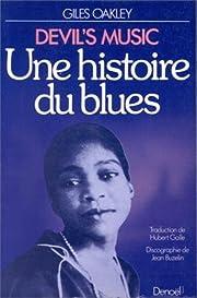 Une histoire du blues por Giles Oakley