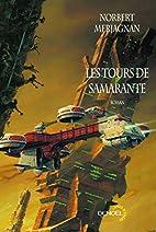 Les tours de Samarante by Norbert Merjagnan