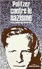 Politzer contre le nazisme by Georges…