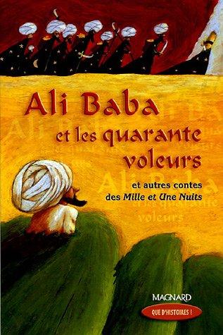 Ali Baba Et Les Quarante Voleurs Et Autres Contes Des Mille Et Une Nuits Detail