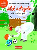 """Afficher """"Noé et Azote n° 1 Un ami au poil"""""""