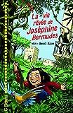 """Afficher """"La vie rêvée de Joséphine Bermudes"""""""