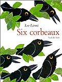 "Afficher ""Six corbeaux"""
