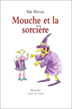 Mouche et la sorciere (French Edition) by…