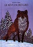 """Afficher """"Le Rêve du renard"""""""
