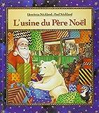 """Afficher """"L'usine du Père Noël"""""""