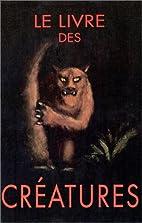 Le livre des créatures by Nadja