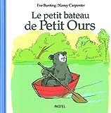 """Afficher """"Le petit bateau de Petit Ours"""""""