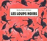 """Afficher """"Les loups noirs"""""""