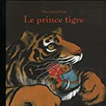 Le prince tigre (French Edition) - Jiang Hong Chen