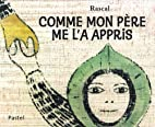 COMME MON PÈRE ME L'A APPRIS by…