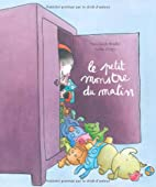 Le petit monstre du matin (French Edition)…