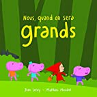 Nous, quand on sera grands by Leroy Jean