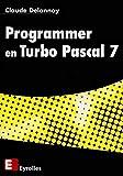 couverture du livre Programmer en Turbo Pascal 7